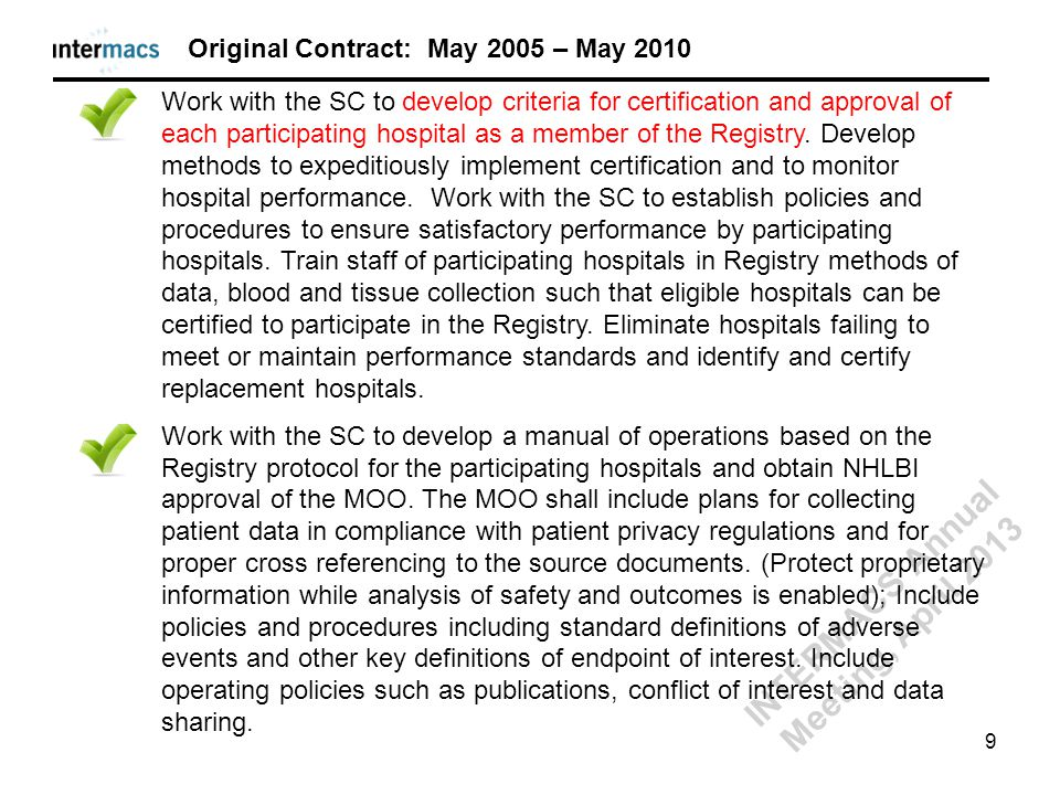 Work with the SC to develop criteria for certification and approval of each participating hospital as a member of the Registry. Develop methods to exp