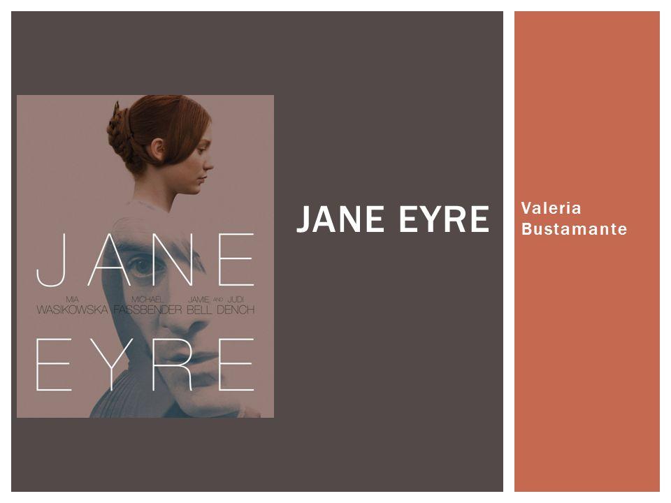 Valeria Bustamante JANE EYRE