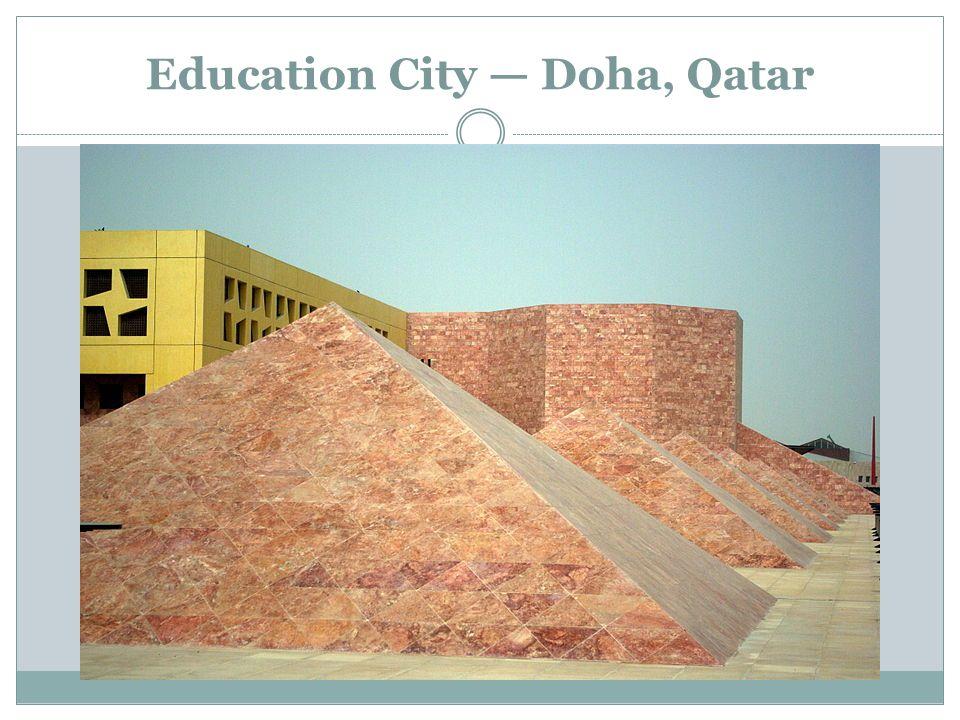 Education City — Doha, Qatar