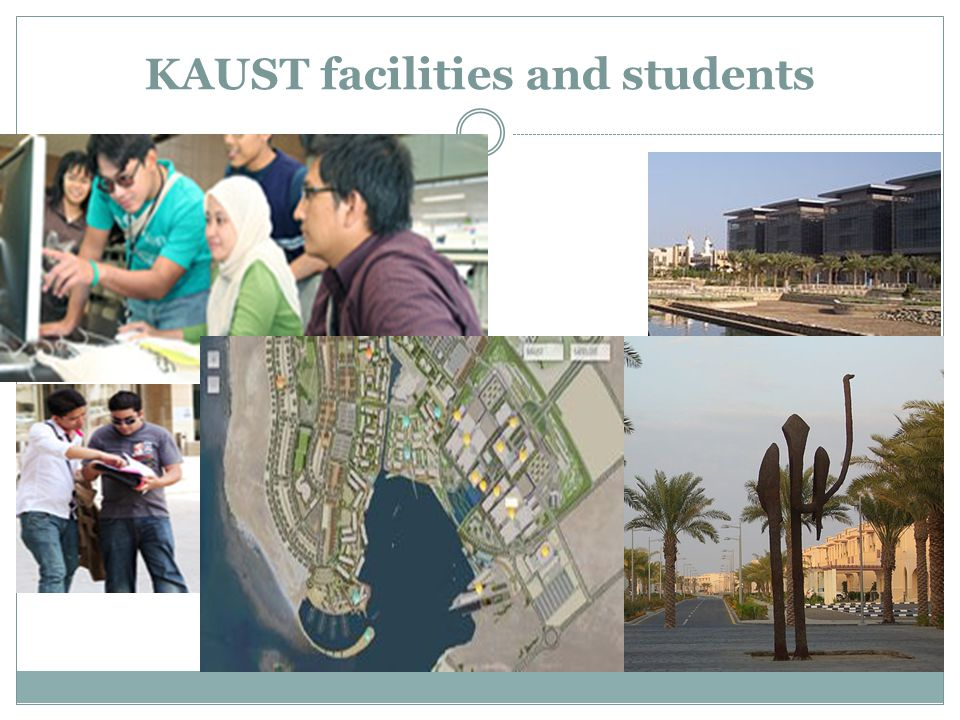 KAUST facilities and students