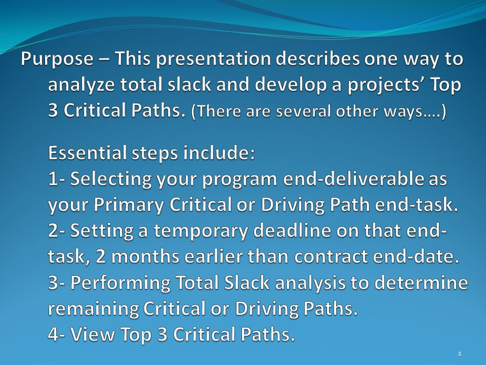 3- Performing Total Slack analysis to determine remaining Critical or Driving Paths Select view Total Slack Analysis 13