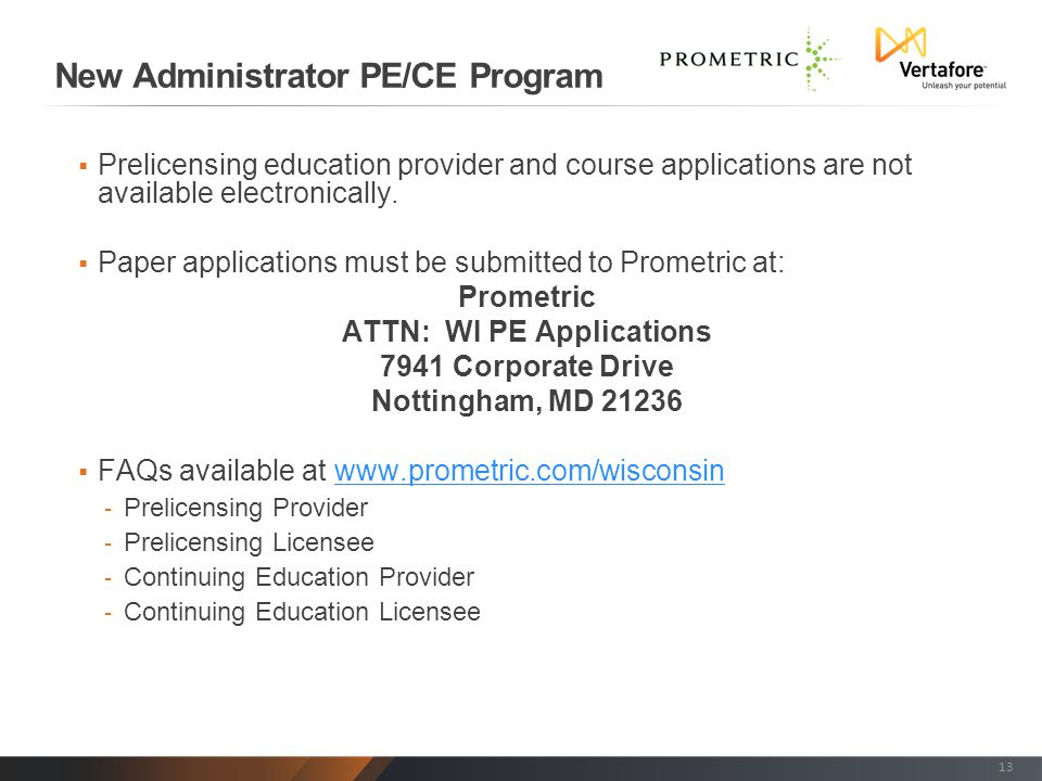  Prelicensing education provider and course applications are not available electronically.