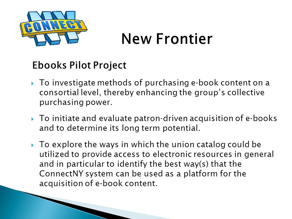 To investigate methods of purchasing e‐book content on a consortial level, thereby enhancing the group's collective purchasing power.