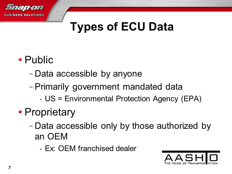 Types of ECU Data Public Data accessible by anyone Primarily government mandated data US = Environmental Protection Agency (EPA) Proprietary Data accessible only by those authorized by an OEM Ex: OEM franchised dealer 7