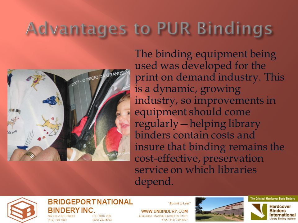 The binding equipment being used was developed for the print on demand industry.