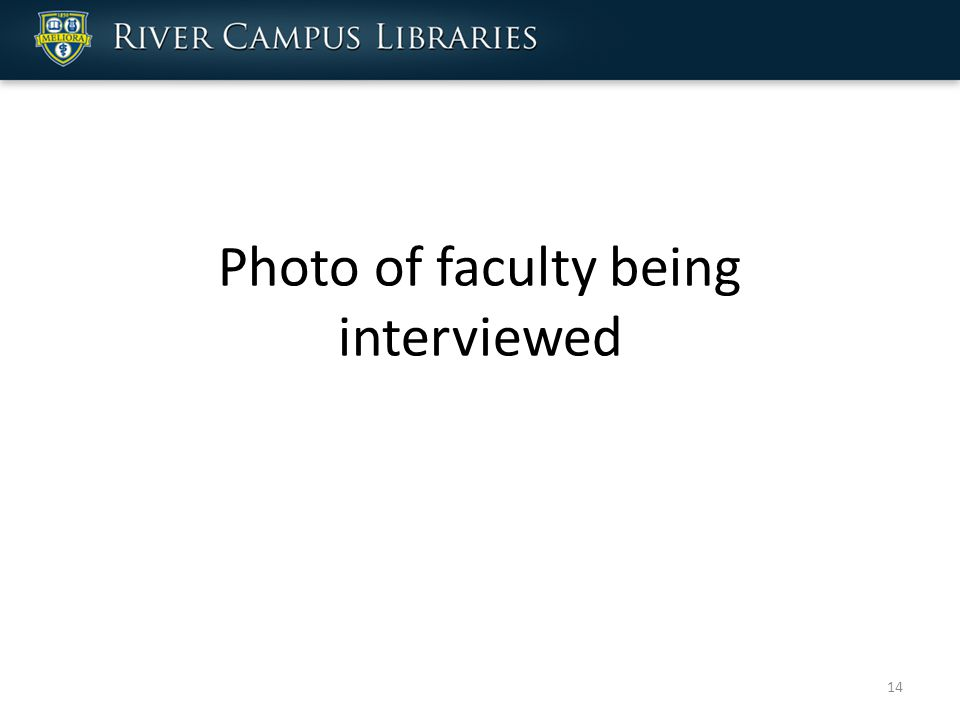 Photo of faculty being interviewed 14