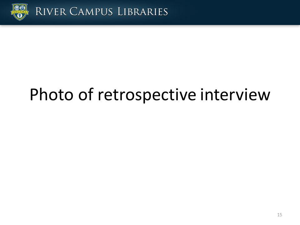Photo of retrospective interview 15