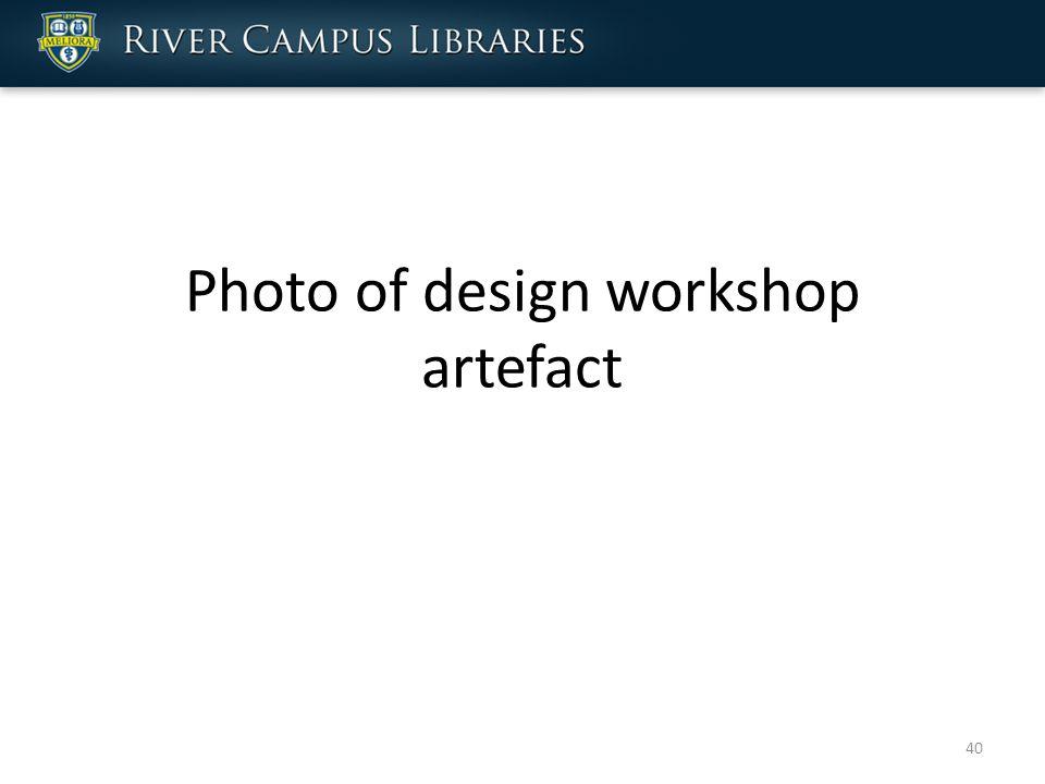Photo of design workshop artefact 40