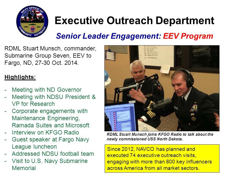 Executive Outreach Department Senior Leader Engagement: EEV Program RDML Stuart Munsch, commander, Submarine Group Seven, EEV to Fargo, ND, 27-30 Oct.