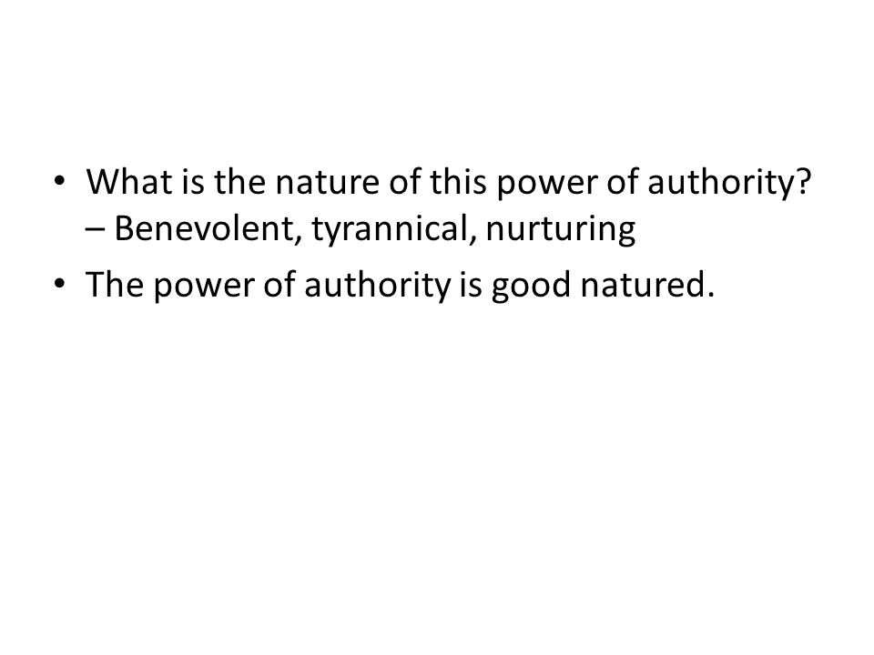 What is the nature of this power of authority.