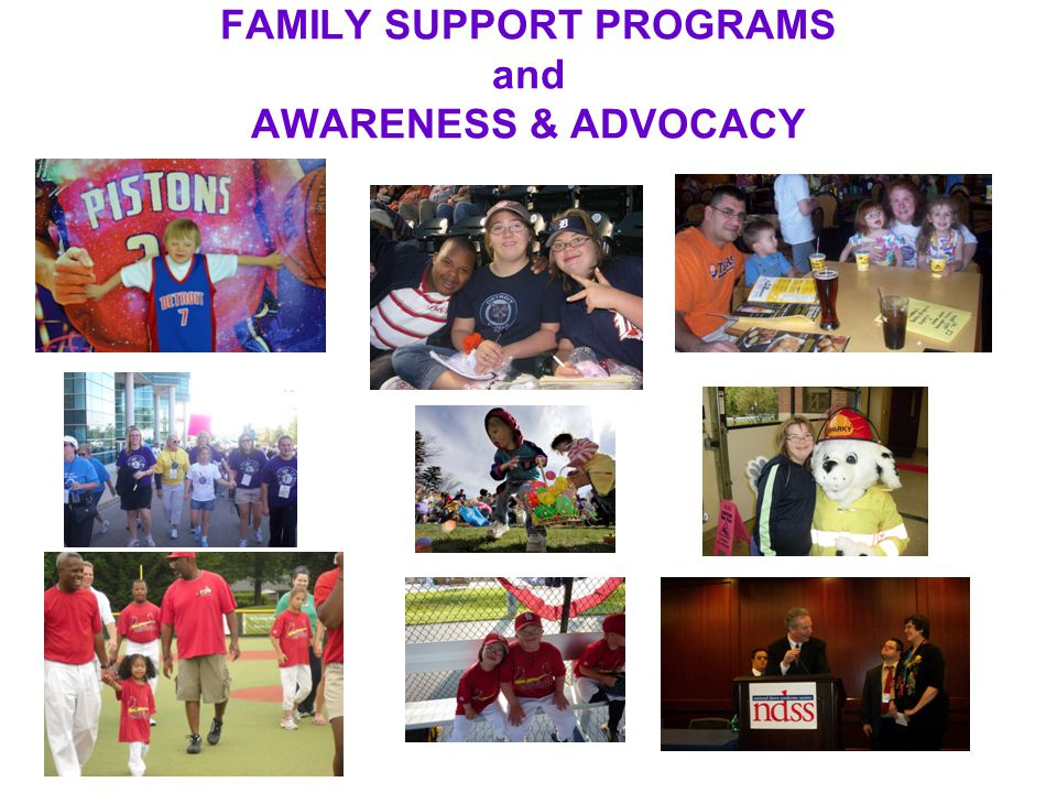 FAMILY SUPPORT PROGRAMS and AWARENESS & ADVOCACY