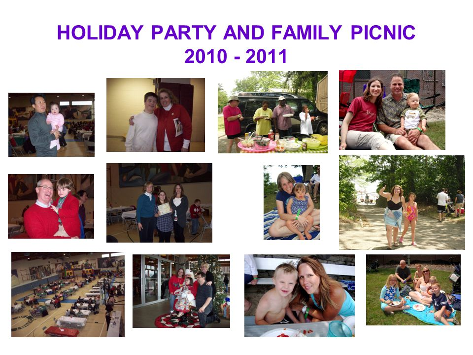 HOLIDAY PARTY AND FAMILY PICNIC 2010 - 2011