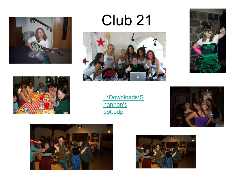 Club 21..\Downloads\S hannon's ppt.odp