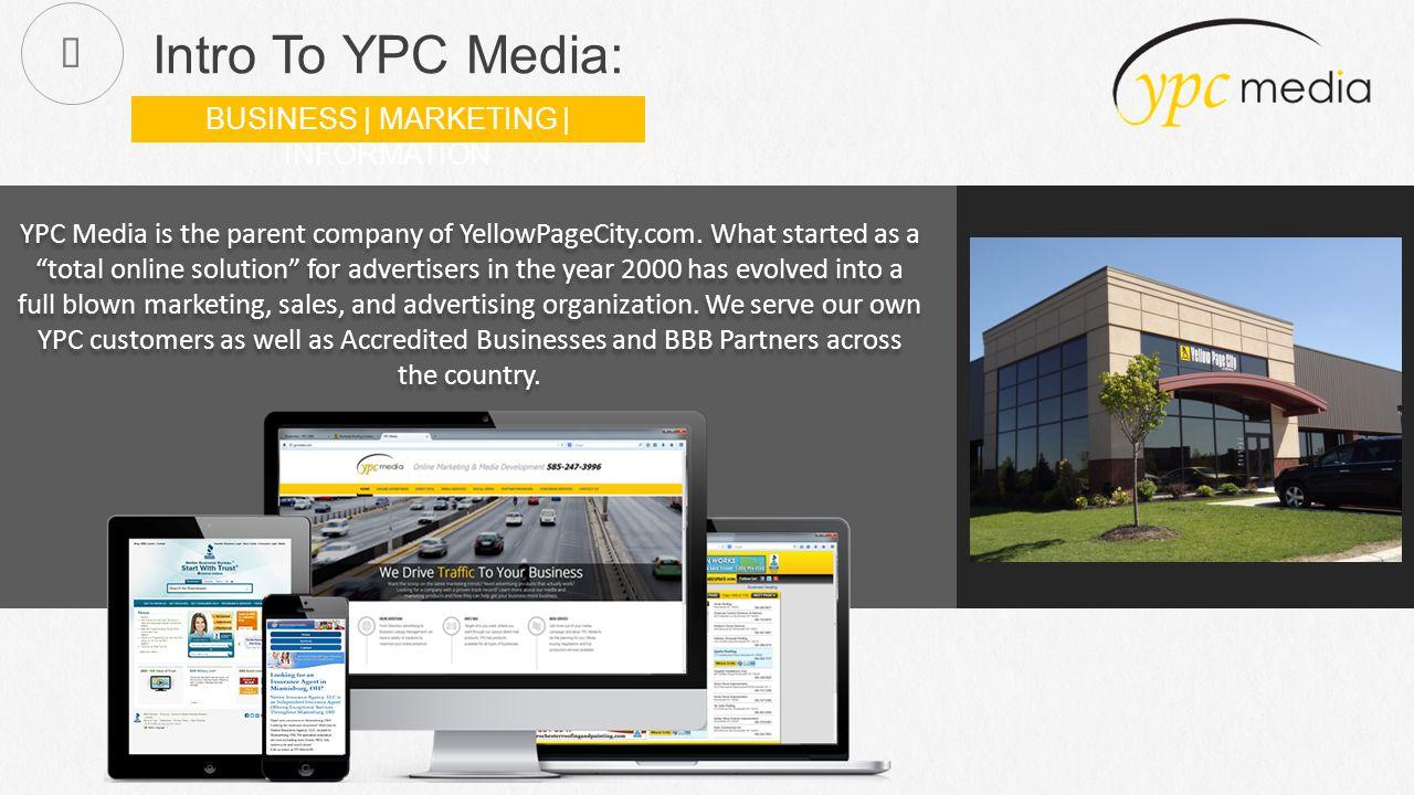 Intro To YPC Media: YPC Media is the parent company of YellowPageCity.com.