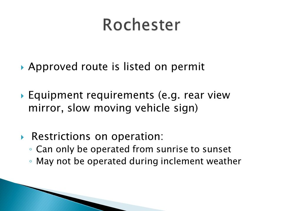  Approved route is listed on permit  Equipment requirements (e.g.
