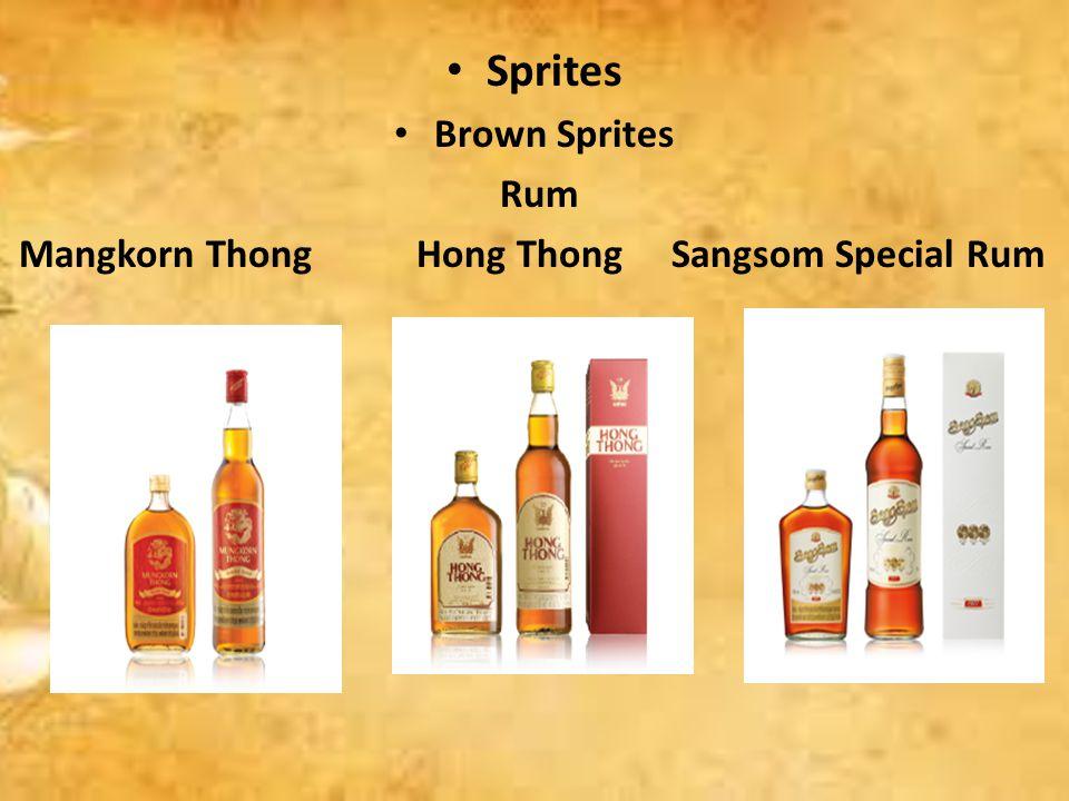 Sprites Brown Sprites Rum Mangkorn Thong Hong Thong Sangsom Special Rum