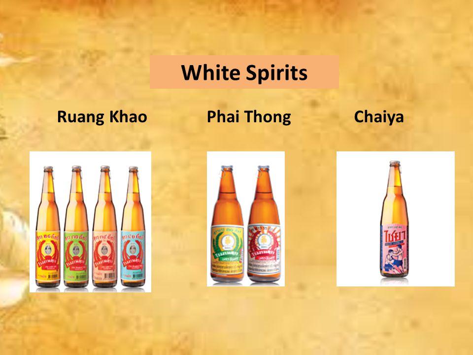 White Spirits Ruang Khao Phai Thong Chaiya