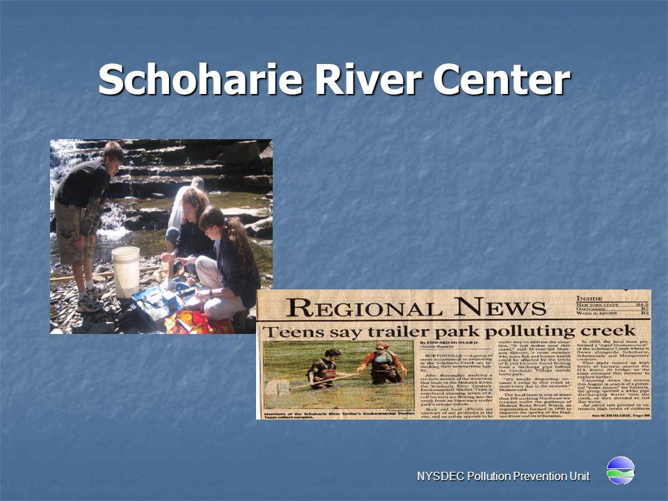 Schoharie River Center NYSDEC Pollution Prevention Unit