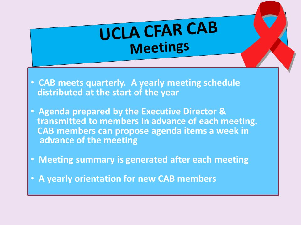 UCLA CFAR CAB Meetings CAB meets quarterly.
