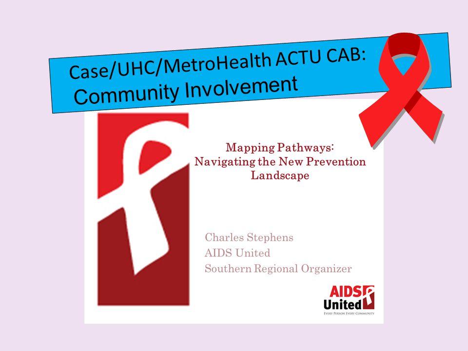 Case/UHC/MetroHealth ACTU CAB: Community Involvement