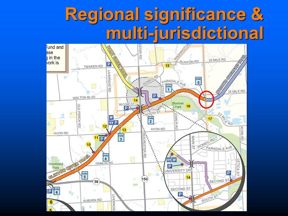 Regional significance & multi-jurisdictional