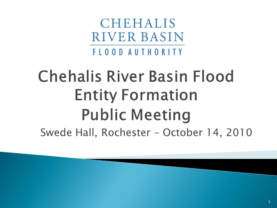  Legislation to amend state law to authorize creation of multi-county Flood Control Zone District (FCZD)  Interim multi-county flood entity formed by interlocal agreement could be replaced by a FCZD  County Commissioners (BoCC) decision of intent to form FCZD & set boundaries [December 2010] 12 Chehalis River Basin Flood District Formation