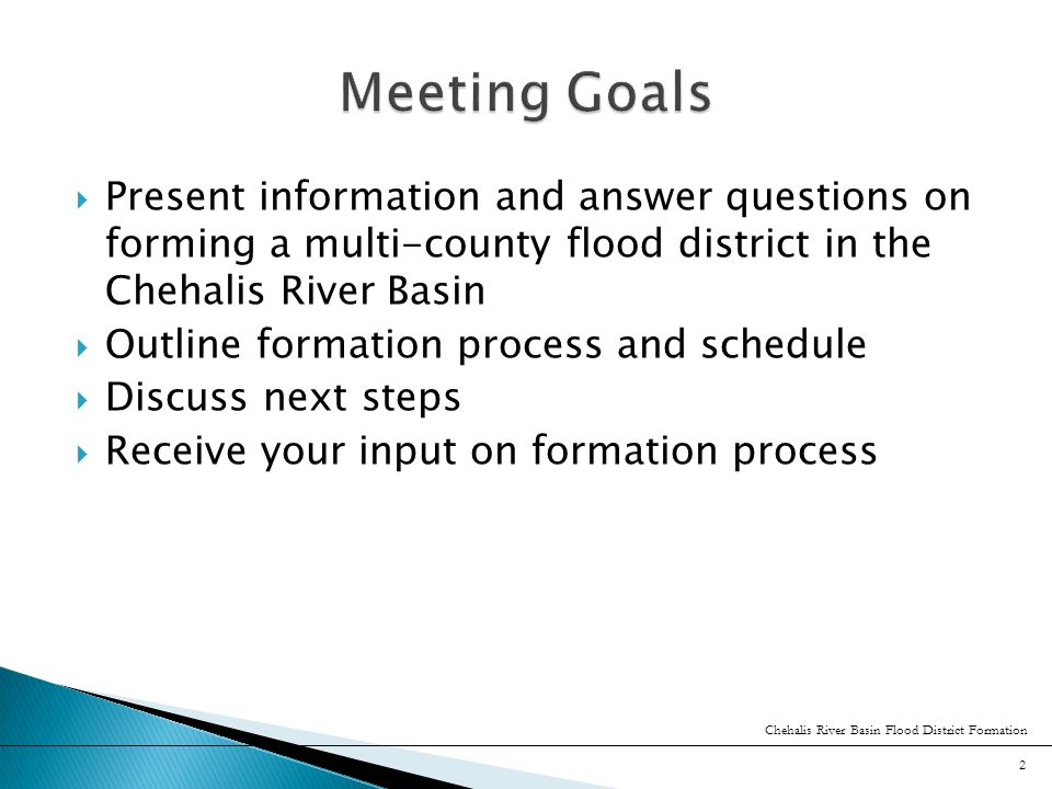  Public meetings on boundaries and tax/charge/assessments [March 2011]  Boundary Review Board (BRB) decision [March 2011]  Establish FCZD following BRB process [June 2011] ◦ BoCC initial Board of Supervisors (later may be elected)  Determine tax/charge/assessments as means to raise revenues [fall 2011or later] 13 Chehalis River Basin Flood District Formation
