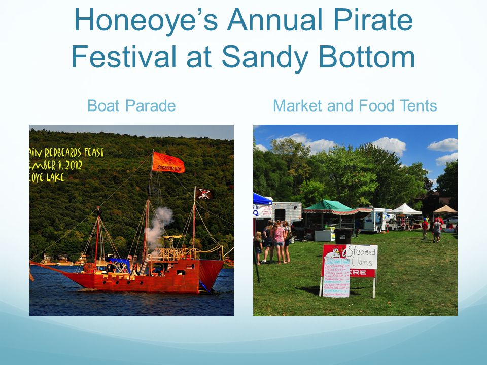 Honeoye's Annual Pirate Festival at Sandy Bottom Boat ParadeMarket and Food Tents