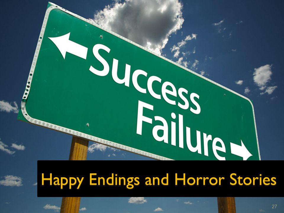 Happy Endings and Horror Stories 27