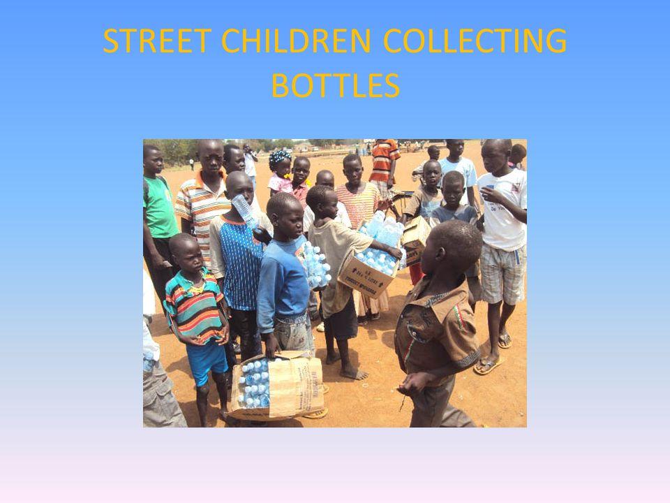 STREET CHILDREN COLLECTING BOTTLES