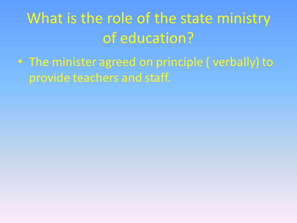 What is the role of the state ministry of education.