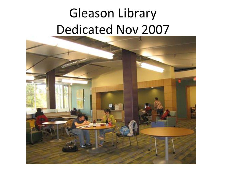 Gleason Library Dedicated Nov 2007
