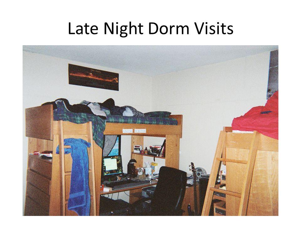 Late Night Dorm Visits