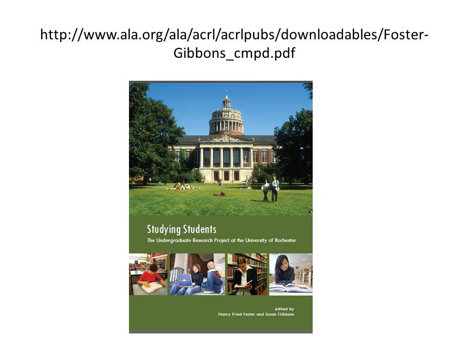 http://www.ala.org/ala/acrl/acrlpubs/downloadables/Foster- Gibbons_cmpd.pdf