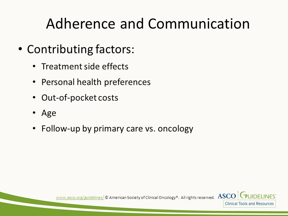 www.asco.org/guidelines/www.asco.org/guidelines/ © American Society of Clinical Oncology®.