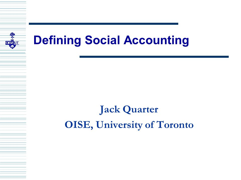 SOCIAL ACCOUNTING CERTIFICATE PROGRAM WITH STAKEHOLDER INPUT AS PART OF THE DATA  Used primarily in social or ethical audits  Solicits stakeholder feedback on achievement of organization's mission Traidcraft; The Body Shop; Ben and Jerry's; and credit unions  Lengthy reports involving qualitative data and descriptive statistics  Not distilled like an accounting statement  We include stakeholder input within an accounting statement
