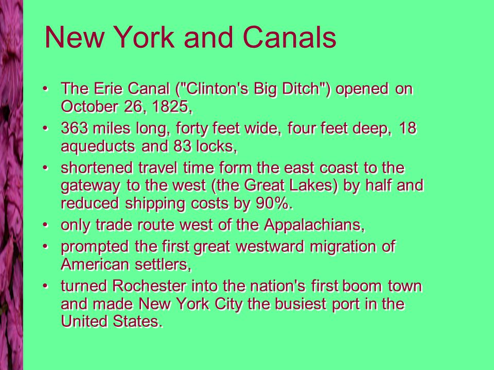New York and Canals The Erie Canal (