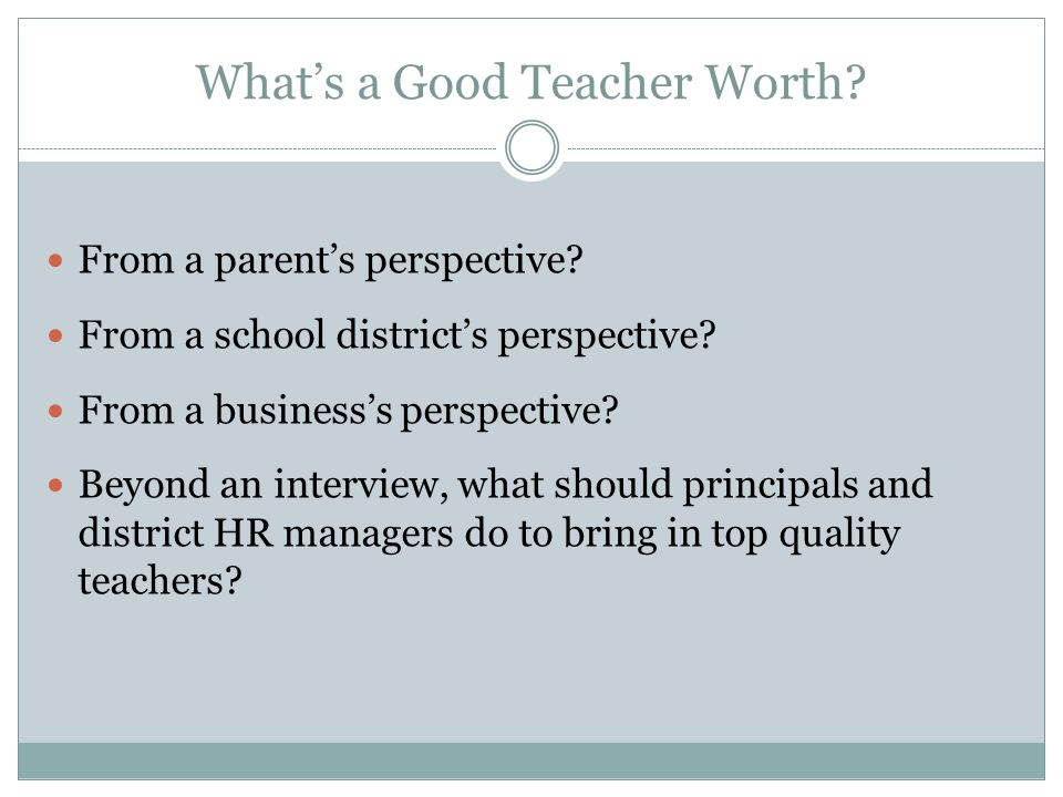 What's a Good Teacher Worth. From a parent's perspective.