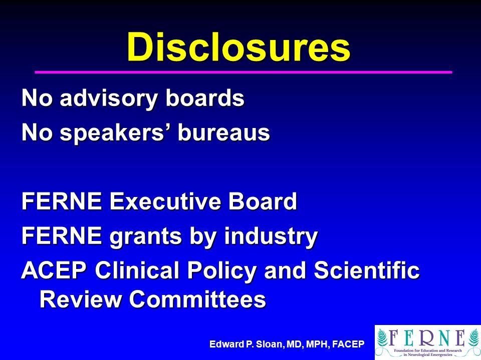 Edward P. Sloan, MD, MPH, FACEP www.ferne.org
