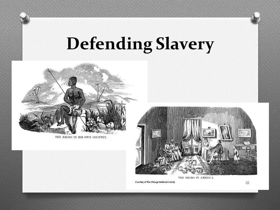 Defending Slavery 16