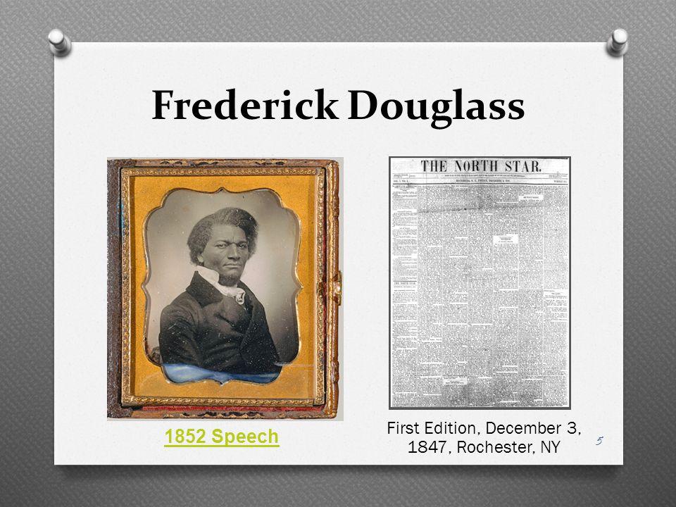 Frederick Douglass First Edition, December 3, 1847, Rochester, NY 1852 Speech 5