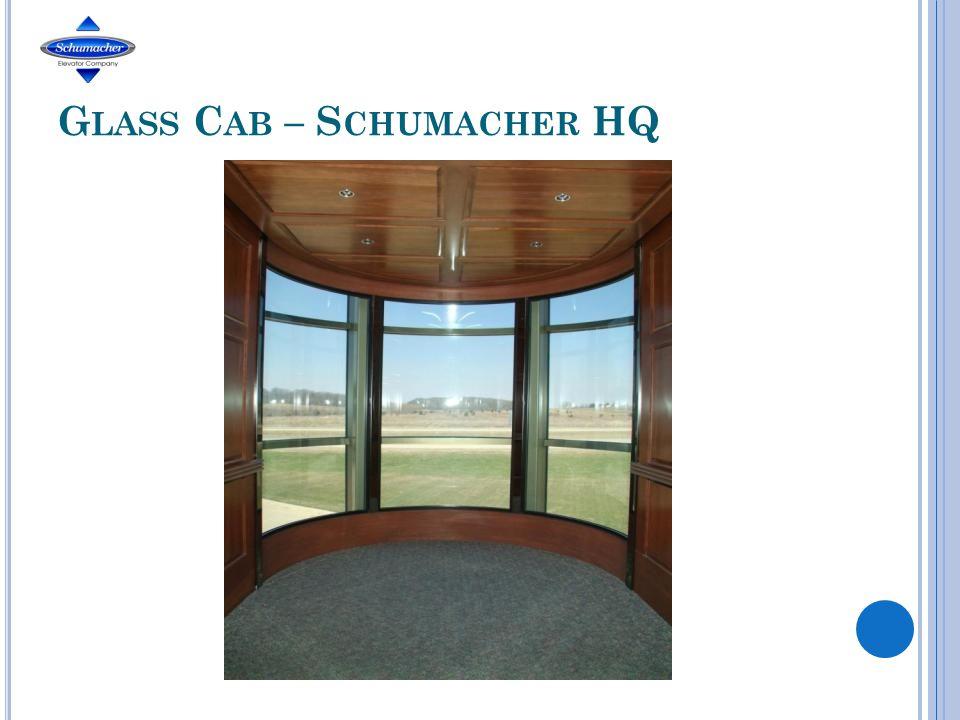 G LASS C AB – S CHUMACHER HQ