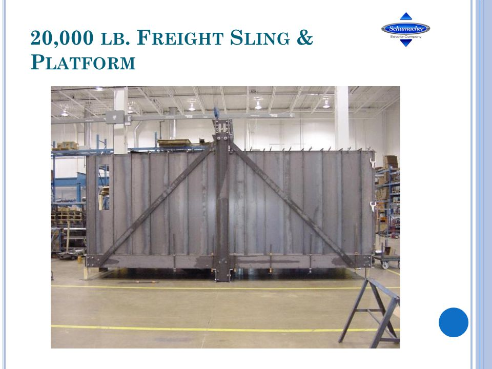 20,000 LB. F REIGHT S LING & P LATFORM