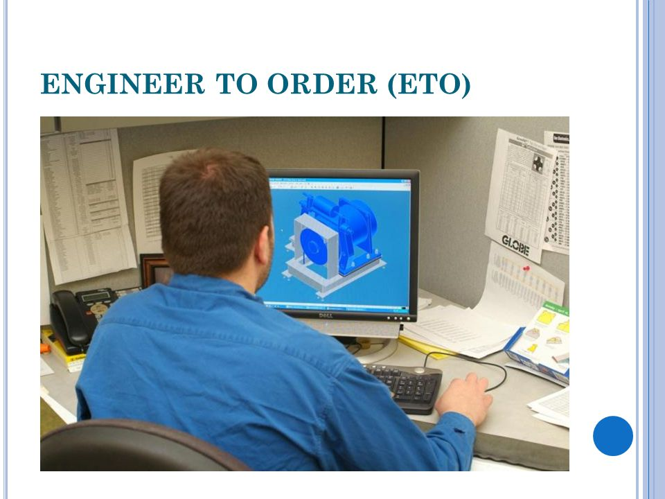 ENGINEER TO ORDER (ETO)