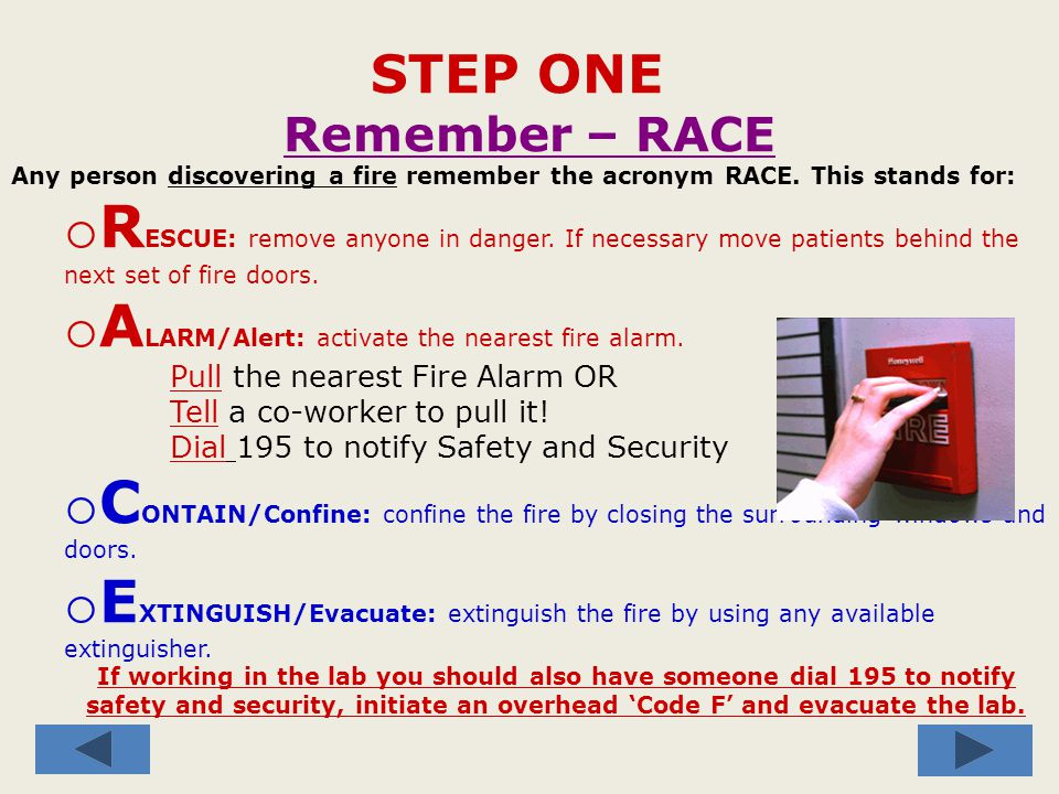 WHEN CAN YOU USE A FIRE EXTINGUISHER.If you see one within 10 feet of the fire.