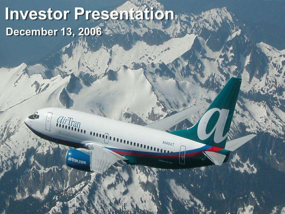 Investor Presentation December 13, 2006
