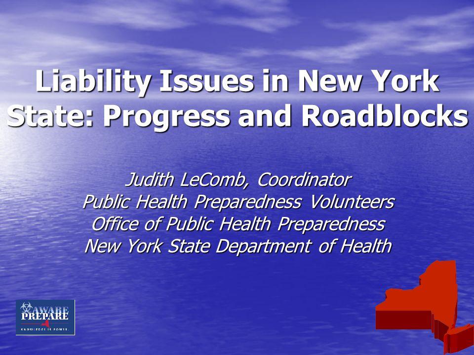 Overview NYS Volunteer Program NYS Volunteer Program NYS Liability Coverage NYS Liability Coverage Local MRC Liability Coverage Local MRC Liability Coverage