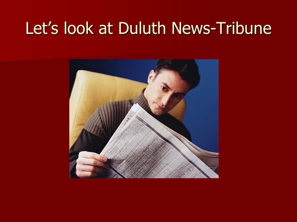Let's look at Duluth News-Tribune