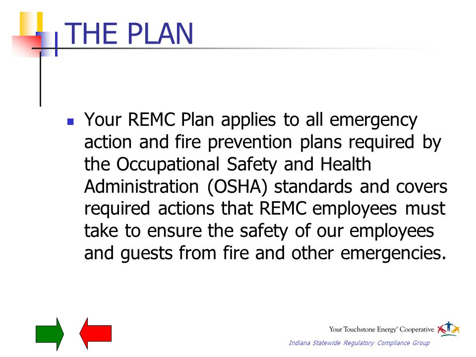 Indiana Statewide Regulatory Compliance Group Program Summary Emergencies can happen at any time.