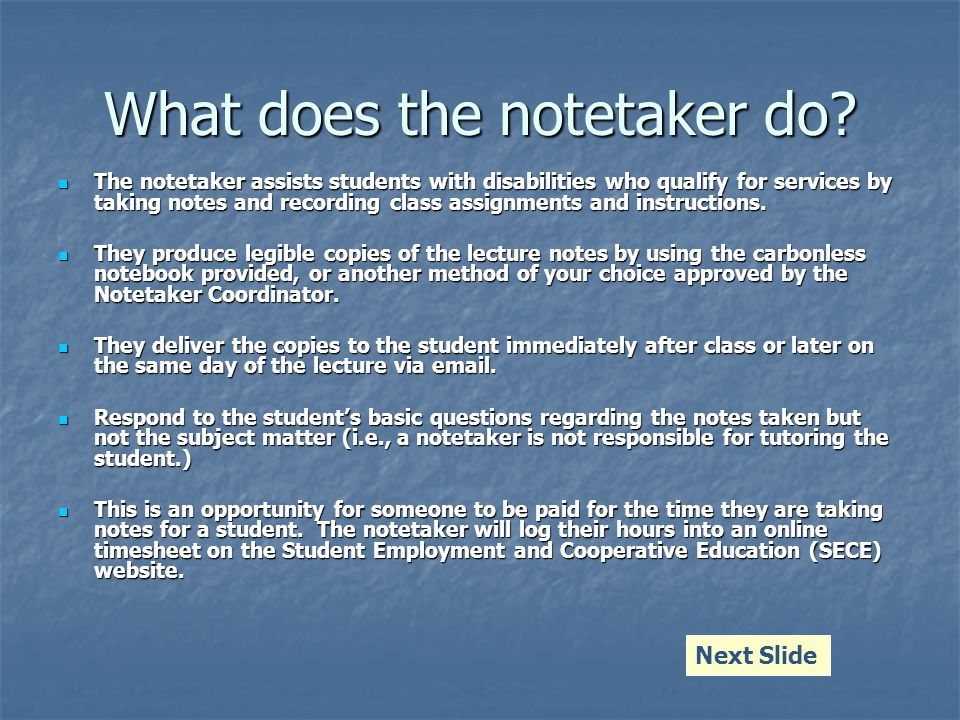 What does the notetaker do.
